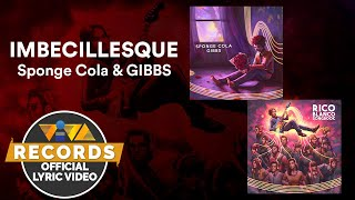Imbecillesque - Sponge Cola & GIBBS [Official Lyric Video] | Rico Blanco Songbook