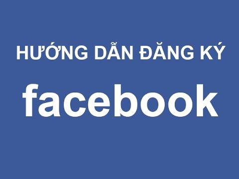 Cách đăng ký facebook, cách lập nick facebook nhanh nhất