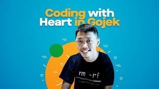 Coding with Heart in Gojek