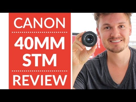 Canon 40mm STM Pancake Lens In-Depth Review & Test