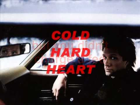 JON BON JOVI Cold Hard Heart - Lyrics