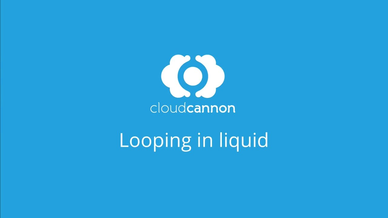 Looping in Liquid | CloudCannon Academy