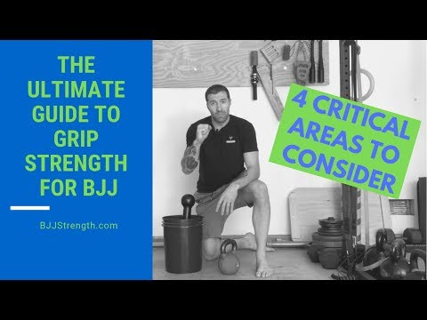 BJJ Grip Strength Training The Ultimate Guide (4 key areas!)