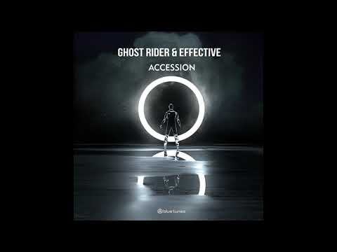 Ghost Rider & EffectivE - Accession (Official Audio)
