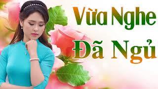 Nhạc Trữ Tình Bolero Vừa Nghe Đã Ngủ Nhạc Vàng Xưa Cực Buồn Chấn Động Hàng Triệu Con Tim