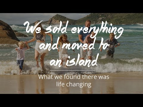 We sold EVERYTHING and moved to an island. You can too.