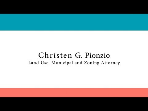 Christen G. Pionzio, Land Use, Municipal and Zoning Attorney