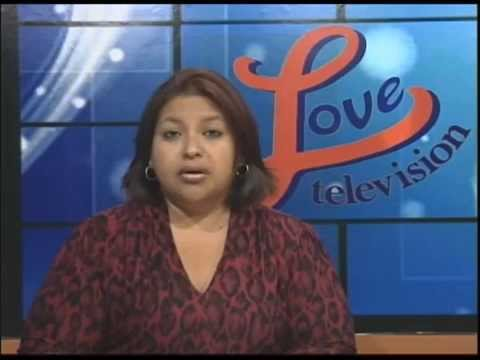 Friday Edition of Love Television Evening news May 21, 2015