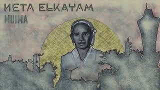 NETA ELKAYAM - MUIMA