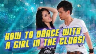 How To Dance With A Girl In A Club (Beginners Partnering)
