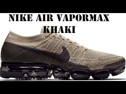 ff30479a00a9 AIR VAPORMAX KHAKI ANTHRACITE Shoe Review - YouTube