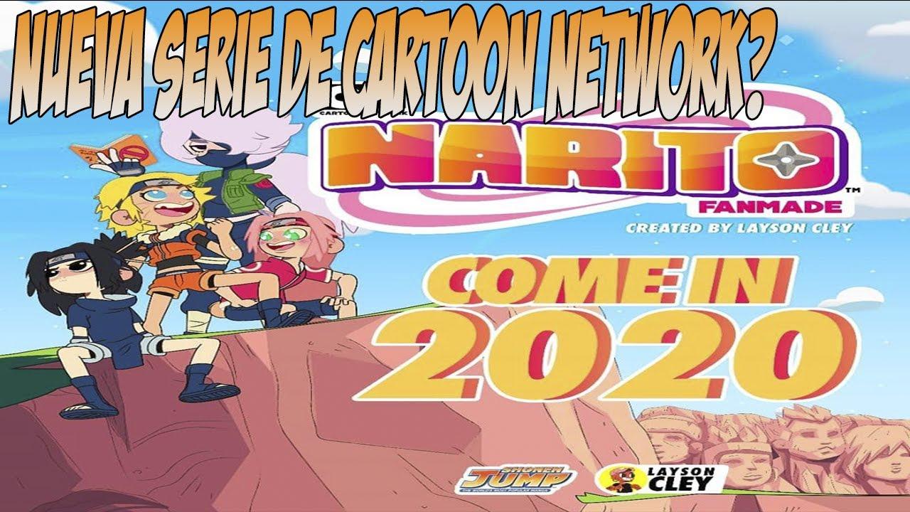 La Verdad Sobre El Nuevo Anime De Naruto De Cartoon Network Narito Fanmade 2020 Youtube