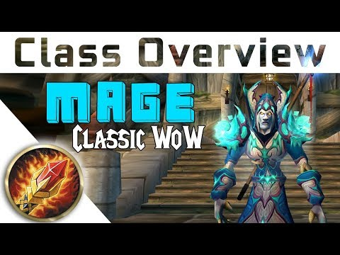 Vanilla Class Overview - MAGE - Which class to choose in Vanilla WoW