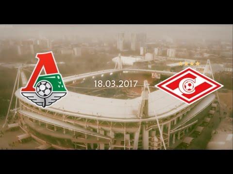 F.C. Lokomotiv Moscow 1-1 F.C. Spartak Moscow   18.03.2017 Promo