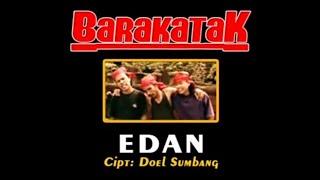 Video Barakatak  - Edan [ Official Music Video ] download MP3, 3GP, MP4, WEBM, AVI, FLV Juli 2018