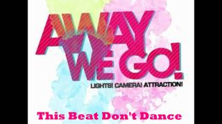 Watch Away We Go This Beat Dont Dance To Hips video