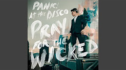 Panic! At The Disco - Pray For The Wicked (Full Album)