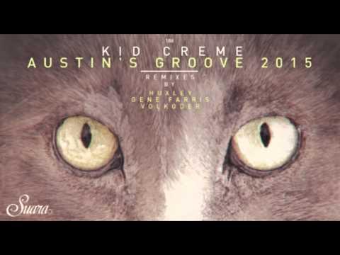 Kid Creme - Austin's Groove (Gene Farris