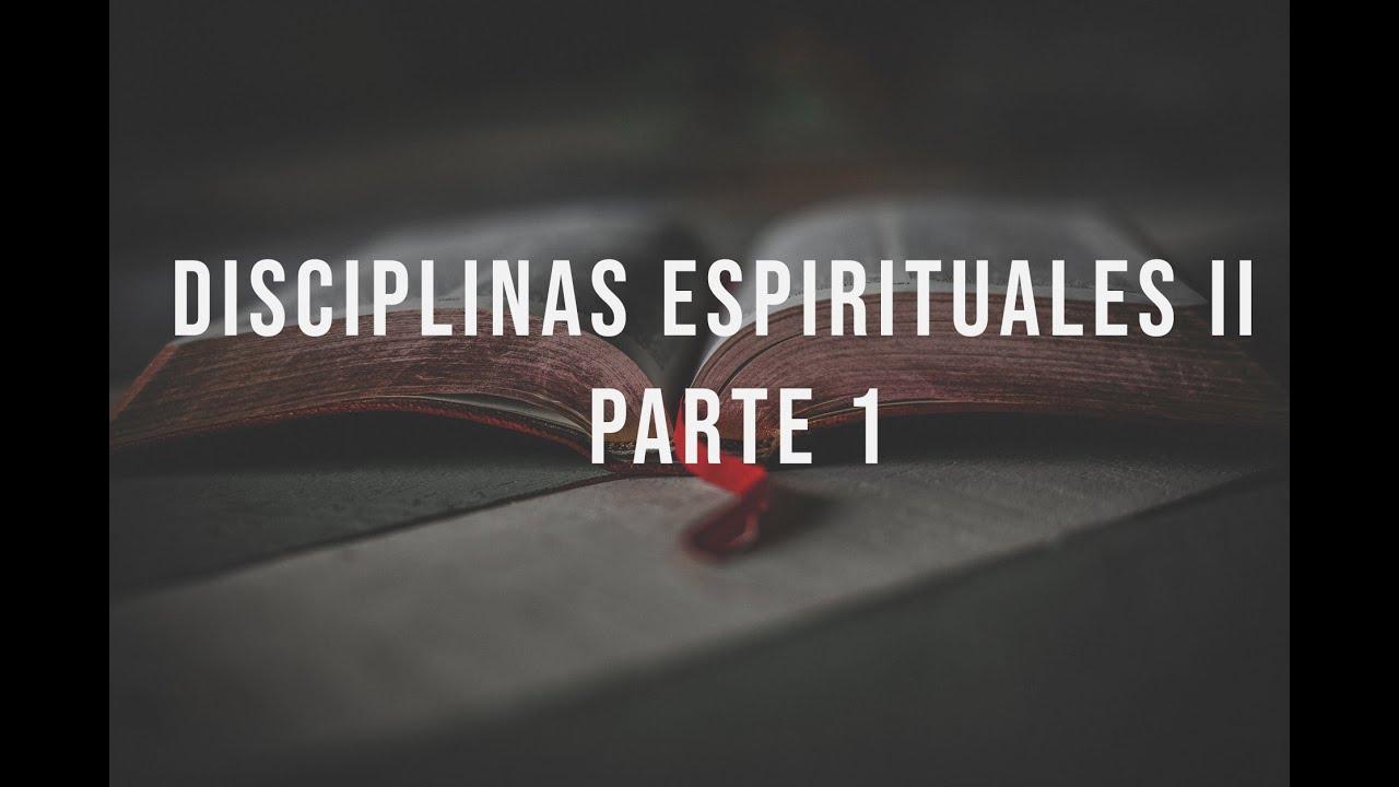 Disciplinas Espirituales II