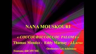 Nana Mouskouri   Coocouroucoucou Paloma   Thomas Mendes  Eddy Marnay   J Larue