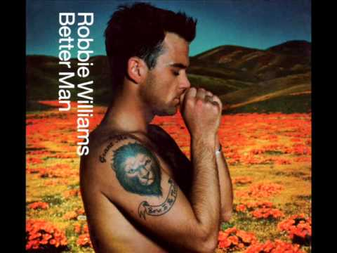 Robbie Williams - Better Man(祺)