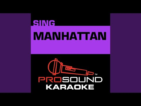 Manhattan (Karaoke Instrumental Track) (In the Style of Sara Bareilles)