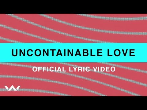 Uncontainable Love | Official Lyric Video | Elevation Worship