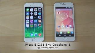 iphone 6 ios 8 3 vs goophone i6 app opening speed test 4k