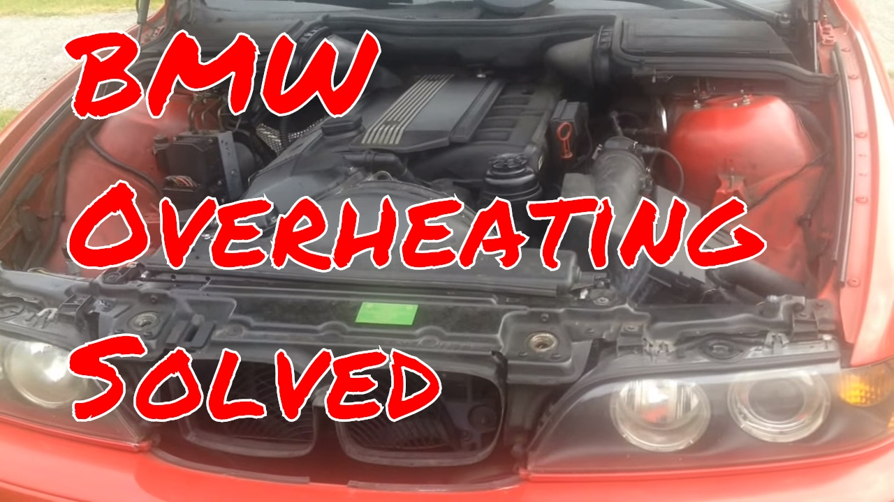 2000 bmw 528i overheating problems