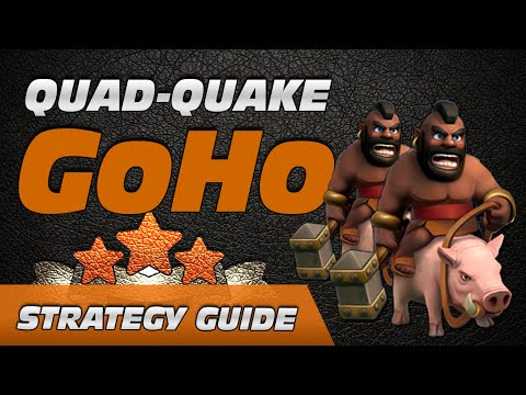 Strategy Guide: Quad-Quake GoHo (Newest OP TH8 & TH9 Attack)