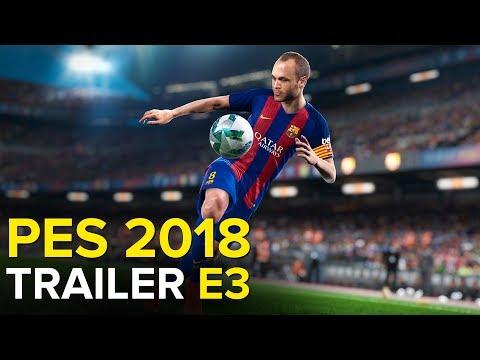 PES 2018 - E3 2017 TRAILER GAMEPLAY