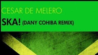 Ska! (Dany Cohiba Remix)