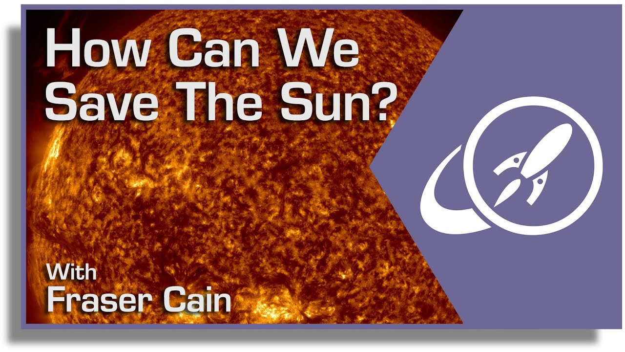How Can We Save The Sun? - Universe Today