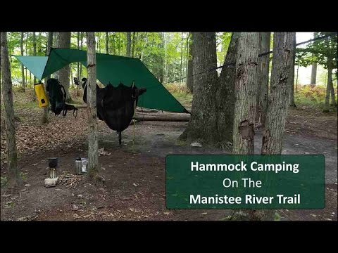 Hammock Camping On The Manistee River Trail