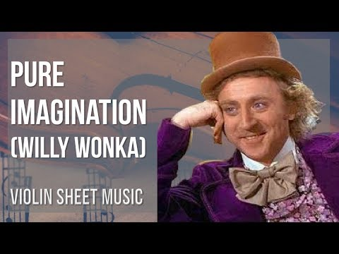 EASY Violin Sheet Music: How to play Pure Imagination by Willy Wonka