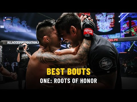 Best Bouts   ONE: ROOTS OF HONOR