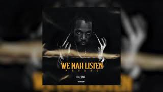 Mavado - We Nah Listen (Official Audio)