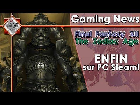 [FR][NEWS]Final Fantasy XII The Zodiac Age - ENFIN sur PC STEAM!