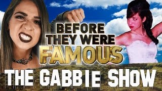 THE GABBIE SHOW - Before They Were Famous - Gabbie Hanna
