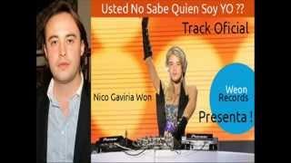 Track Oficial - Usted No sabe Quien Soy Yo? Nicolas Gaviria