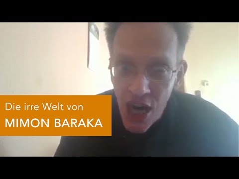 Die irre Welt von MIMON BARAKA
