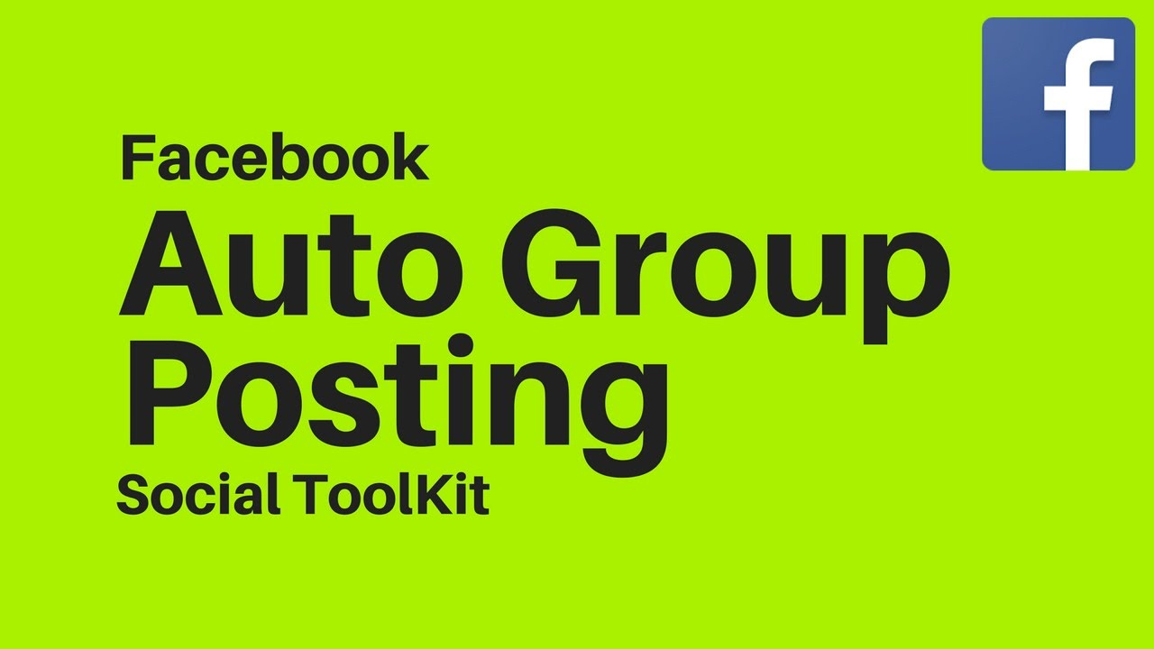 Facebook Auto Group Posting Social Toolkit