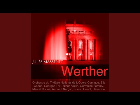 Werther, Act II: