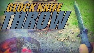 Throw Your Glock Knife