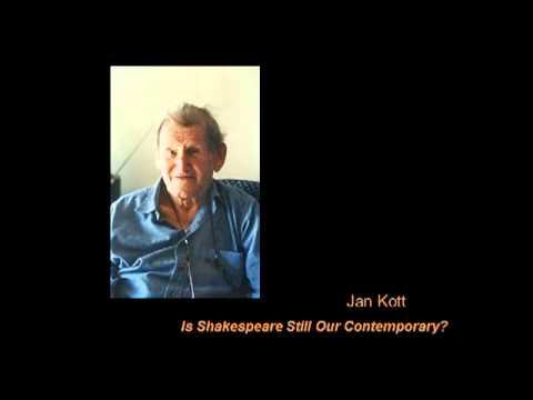 Jan Kott - Is Shakespeare Still Our Contemporary?