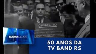 50 anos da TV Bandeirantes Rio Grande do Sul