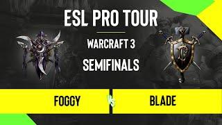 WC3 - Foggy vs. Blade - DreamHack Warcraft 3 Open: Summer 2020 - Semifinals - EU