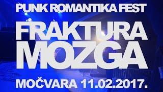 Punk Romantika Fest 2017 - FrAkTuRa MoZgA