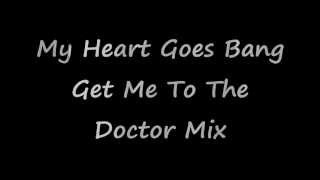 My Heart Goes Bang (Get Me To The Doctor Mix) Dead or Alive - 1985