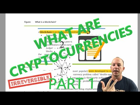 What are Cryptocurrencies? Part1